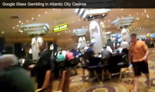 Google Glass Goes Gambling In Atlantic City Casino