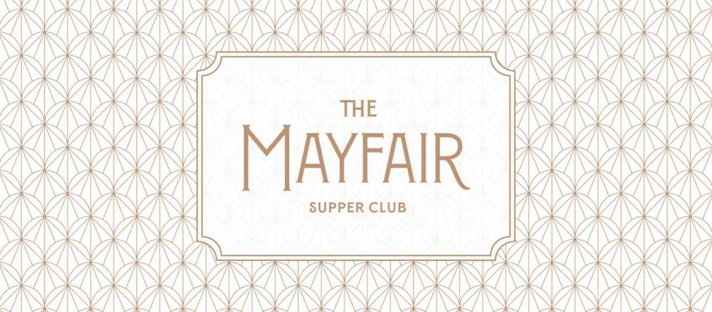 Mayfair Supper Club