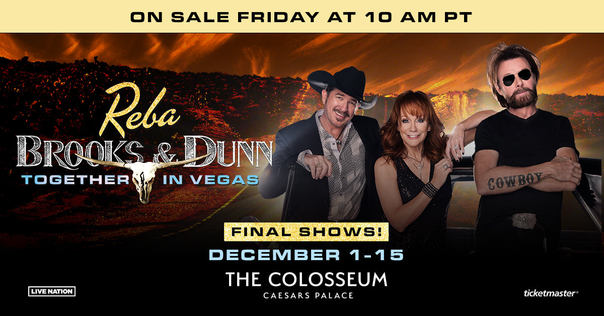 """Reba, Brooks & Dunn Announce Final Show Dates For """"Together In Vegas"""" At Caesars Palace December 1 – 15, 2021"""